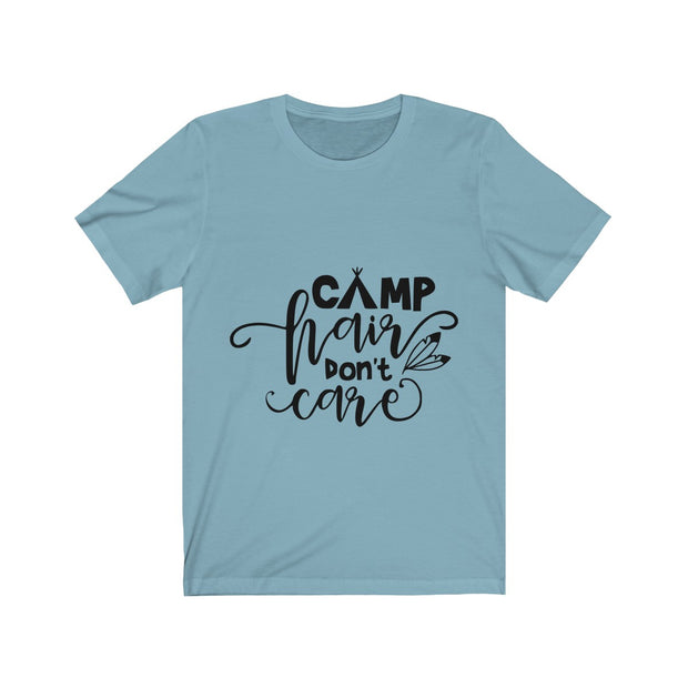 Camp Hair Dont Care Unisex Jersey Short Sleeve Tee | The Chocolate Chicken | Modern Farmhouse Home Decor