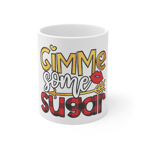 Give Me Some Sugar Ceramic Mug | The Chocolate Chicken | Modern Farmhouse Home Decor
