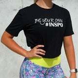 BE YOUR OWN INSPO TSHIRT - BLACK