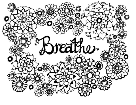 Breathe - A friendly Reminder - You-Color