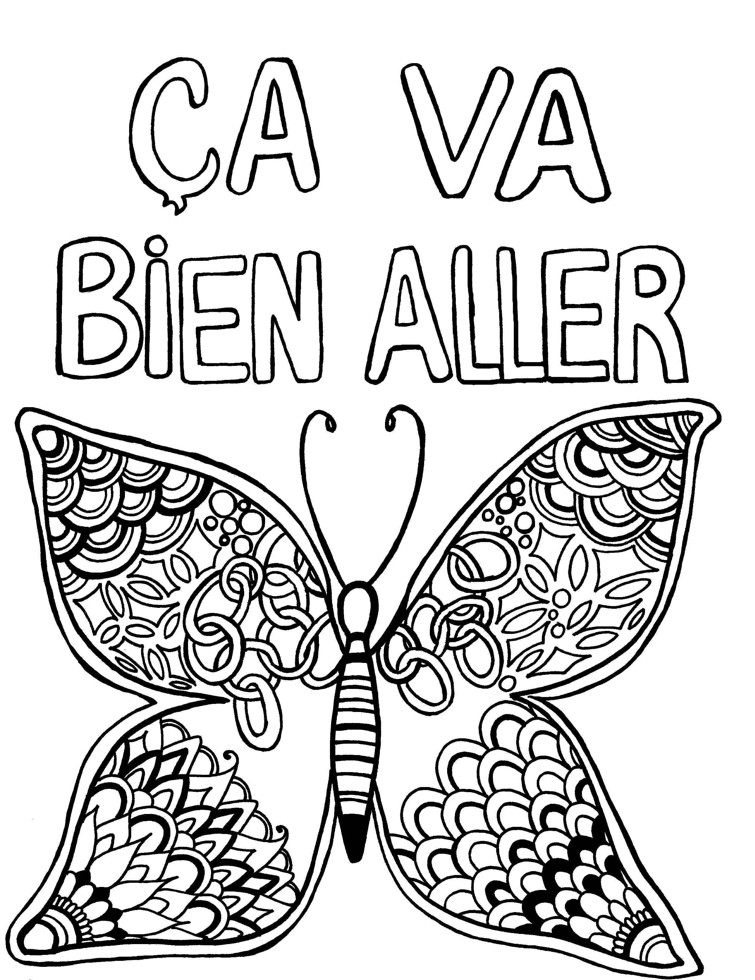 Ça Va Bien Aller with Mandala Butterfly - You-Color