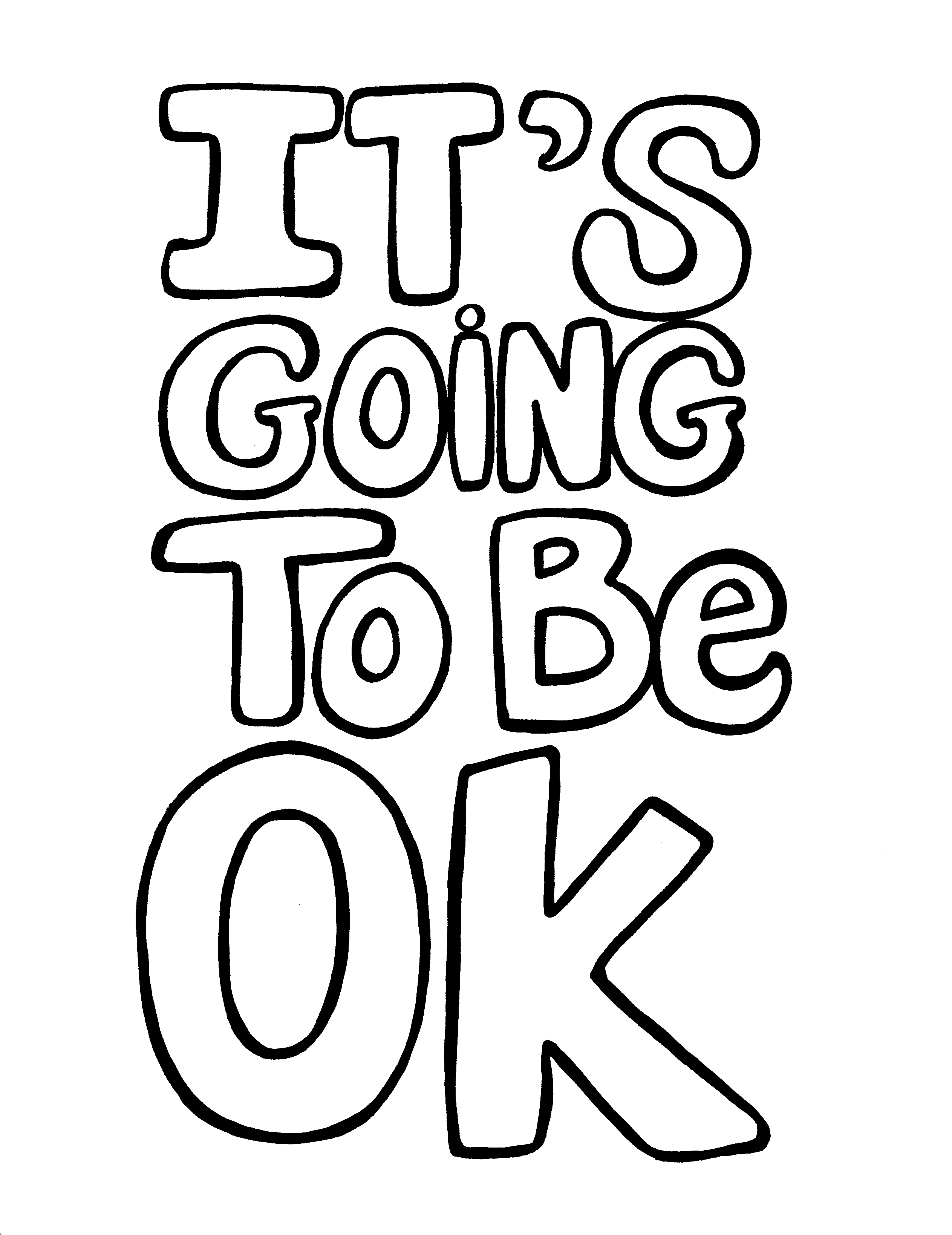 It's Going To Be OK - Simple Lines - You-Color