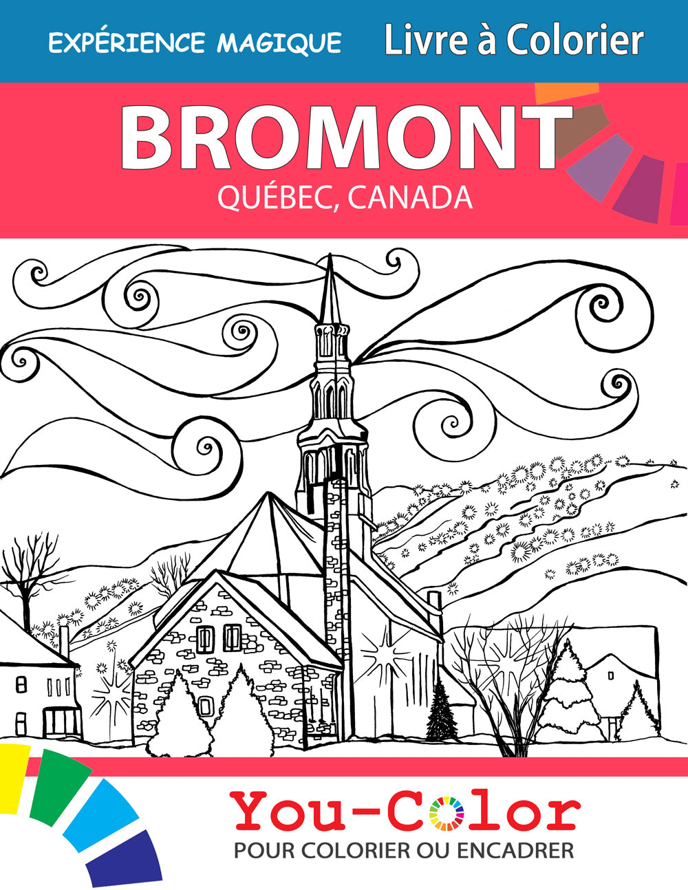 Bromont Livre à colorier: Bromont, Magical Places Coloring Book - 2nd Edition - Bilingual - You-Color