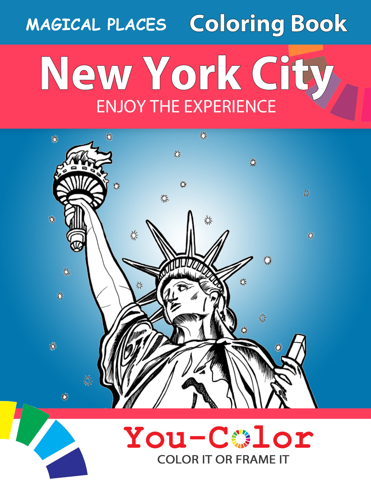 Big New York City Coloring Book: Magical Places Coloring Book - You-Color