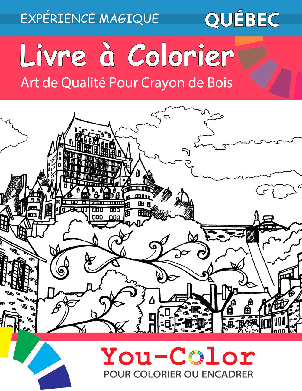 Quebec Coloring Book: Magical Places Coloring Book (Volume 1) - You-Color