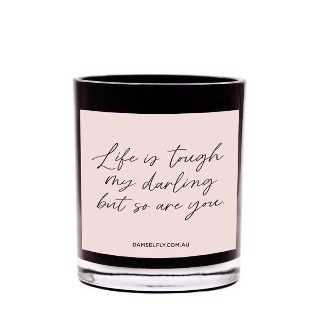 Life is Tough Darling Candle