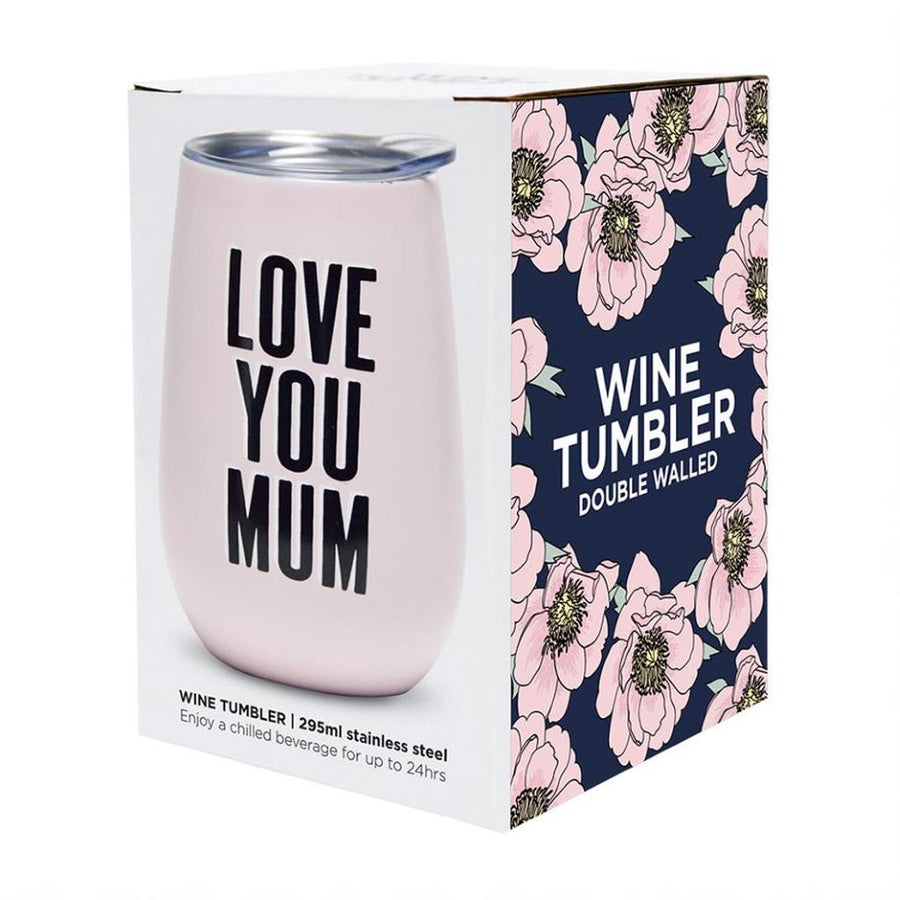 Wine Tumbler - Love You Mum