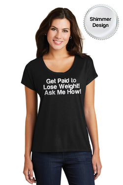 "Women's ""Get Paid to Lose Weight"" Dolman Tee"