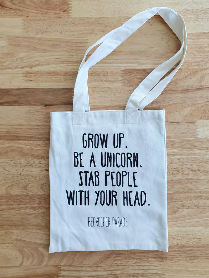 "The ""Grow up, Be a Unicorn"" Quote Tote Medium (White Canvass)"