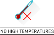 Benefits - No High Temperatures