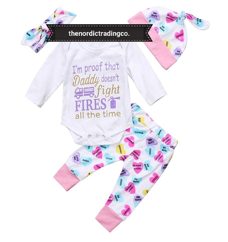 I 'm Proof Daddy Doesn't Fight Fires All the Time Newborn Baby Girl's Outfit Onesie Hat Pants Headband Infant Girl Boutique Shower Gift Sets Newborn Clothes