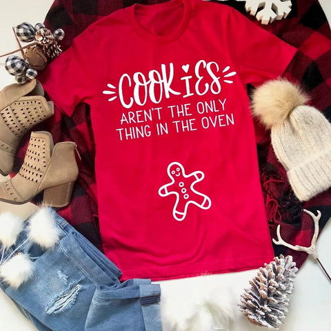 Cookies Aren't the Only Thing in the Oven Pregnancy Announcement T Shirt Top for the Mommy to Be Designed with Social Media in Mind Christmas Cards Parties M L XL XXL XXXL