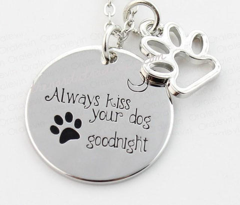 Gift from Dog Always Kiss Your Dog Goodnight Necklace Pendant & Paw Charm Women's Jewelry Gifts Gift Ideas 4 Dogs Mommy