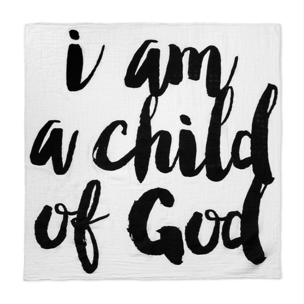 I am a child of God Black & White Organic Cotton Muslin Swaddle Breathable Multi Use Blanket Boy Girl Baby Gift Mom to Be Shower Gift Idea In Stock