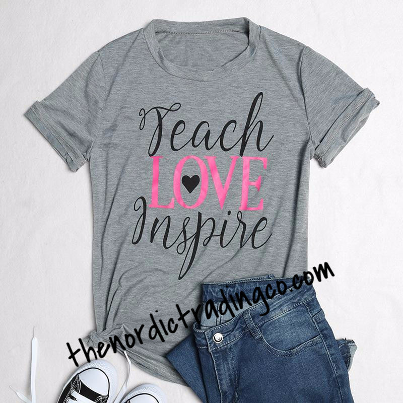 Teacher T-Shirt Teach Love Inspire Women's Top Short Sleeve Gray M, L, XL, XXL Tee Back to School Clothes Occupations