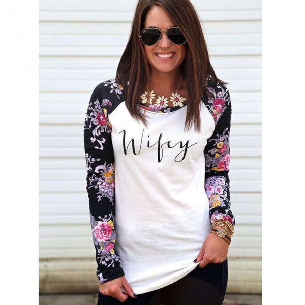 "Women's Floral Long Sleeve Top "" Wifey "" Trendy Status Style Ladies T Shirts Clothing Apparel & Gifts for her Blusas"