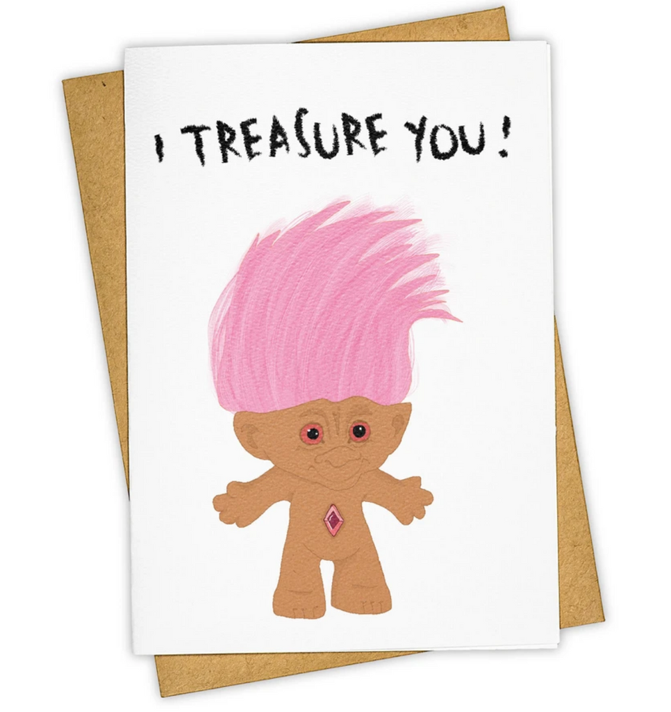 I Treasure You Greeting Card