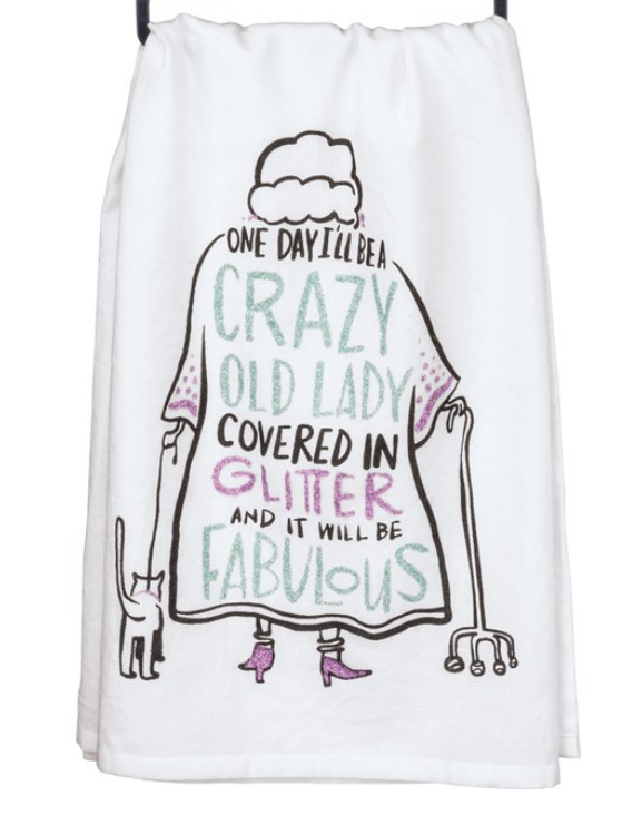 Crazy Old Lady Covered in Glitter Tea Towel