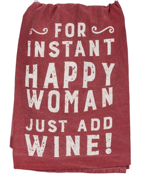 Happy Woman Just Add Wine Tea Towel