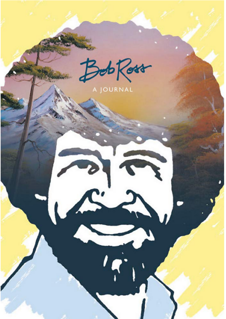 Bob Ross: A Journal