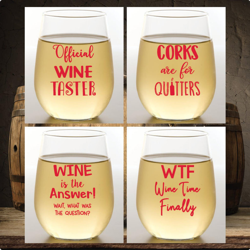 Set of 4 Wine Sayings Wine Glasses -Shatterproof