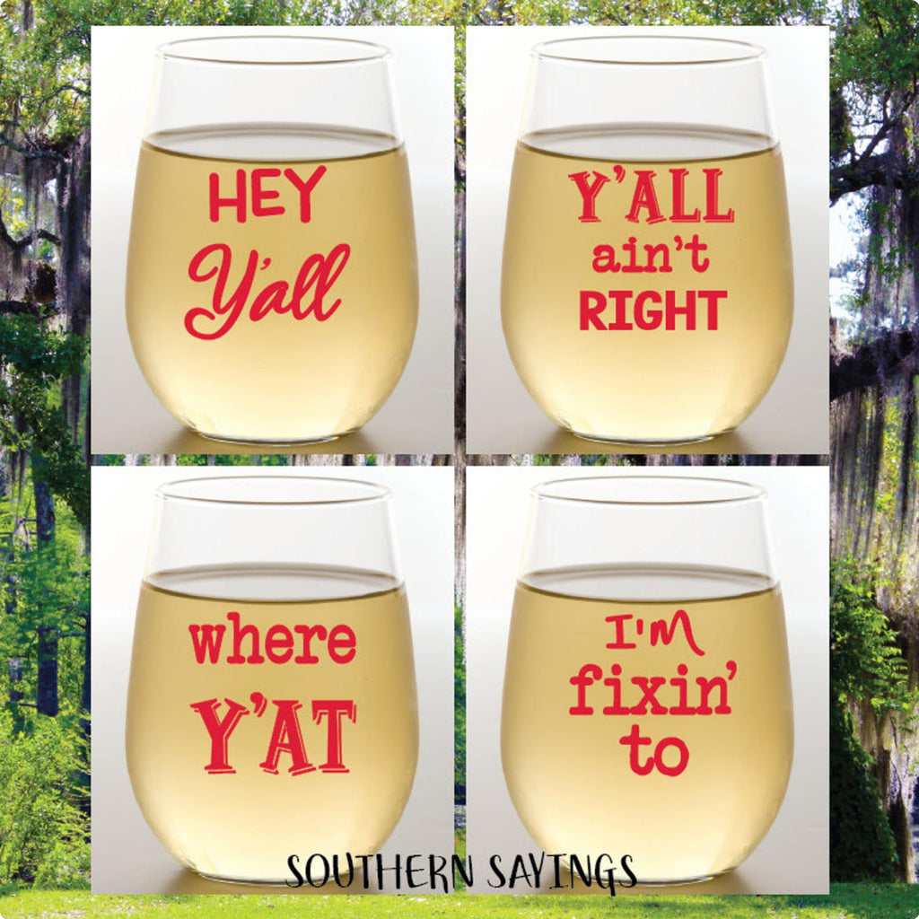 Set of 4 Southern Sayings Wine Glasses -Shatterproof