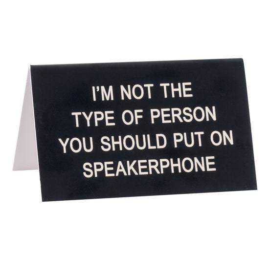 Desk Sign - No Speakerphones