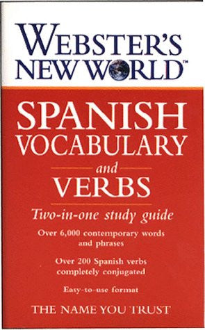 Webster's New World Spanish Vocabulary and Verbs: Two-in-one Study Guide by L...