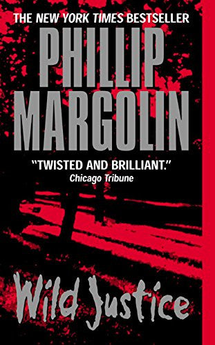 Wild Justice [Mass Market Paperback] by Margolin, Phillip