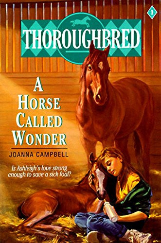 Thoroughbred #01 A Horse Called Wonder [Paperback] by Campbell, Joanna