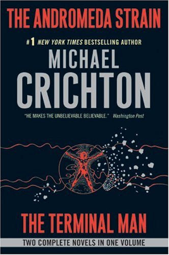 The Andromeda Strain/The Terminal Man by Crichton, Michael