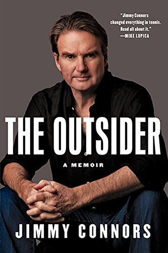 The Outsider: A Memoir [Hardcover] by Connors, Jimmy