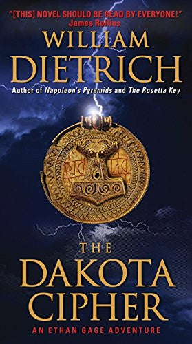 The Dakota Cipher (Ethan Gage Adventures) by Dietrich, William