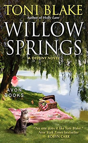 Willow Springs: A Destiny Novel (Destiny series) [Mass Market Paperback] by B...