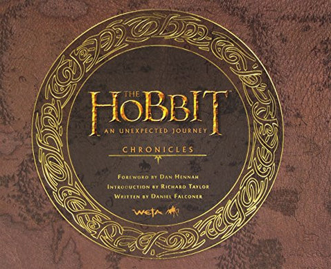 The Hobbit: An Unexpected Journey Chronicles: Art & Design [Hardcover] by Dan...