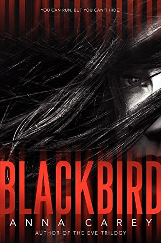 Blackbird [Hardcover] by Carey, Anna