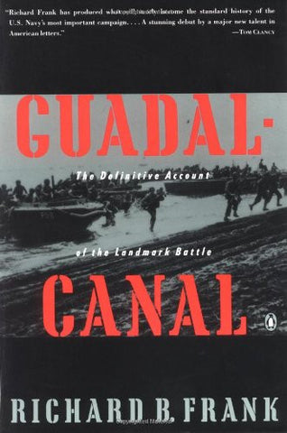 Guadalcanal: The Definitive Account of the Landmark Battle [Paperback] by Fra...