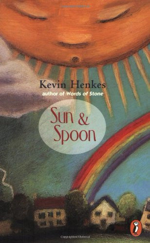 Sun and Spoon [Paperback] by Henkes, Kevin