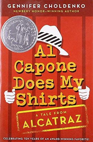 Al Capone Does My Shirts (Tales from Alcatraz) [Paperback] by Choldenko, Genn...