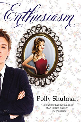 Enthusiasm [Paperback] by Shulman, Polly
