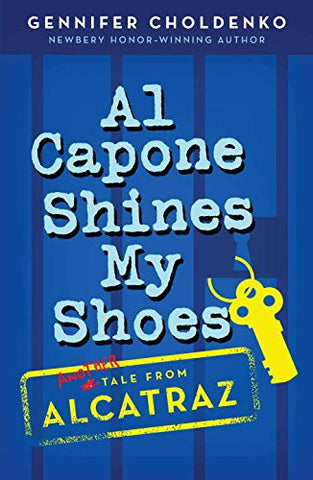 Al Capone Shines My Shoes [Paperback] by Choldenko, Gennifer