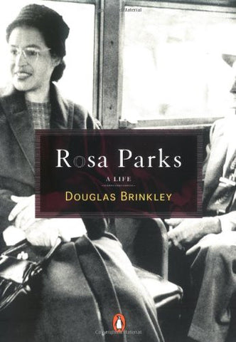 Rosa Parks: A Life [Paperback] by Douglas Brinkley