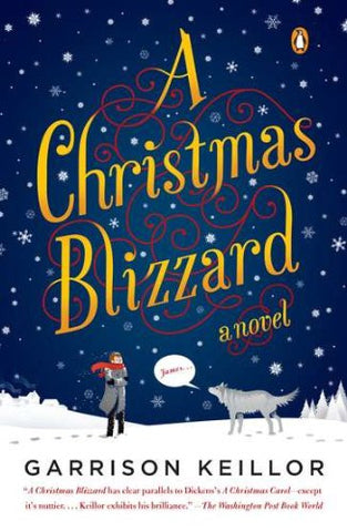 A Christmas Blizzard: A Novel [Paperback] by Keillor, Garrison