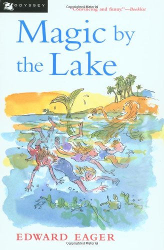Magic by the Lake [Paperback] by Edward Eager; N. M. Bodecker (Illustrator)