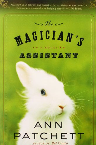 The Magician's Assistant [Paperback] by Patchett, Ann