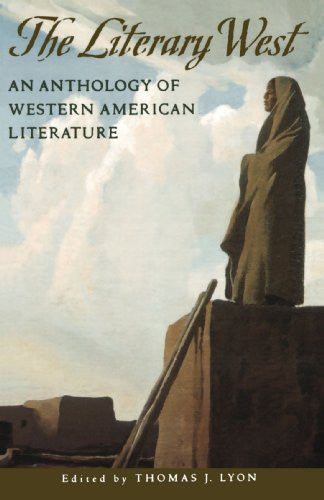 The Literary West: An Anthology of Western American Literature [Paperback] by...