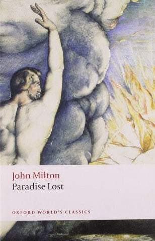 Paradise Lost (Oxford World's Classics) [Paperback] by Milton, John; Orgel, S...