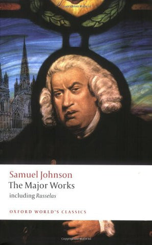 Samuel Johnson: The Major Works (Oxford World's Classics) [Paperback] by John...