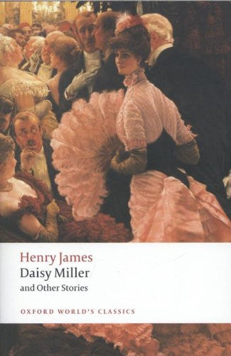 Daisy Miller and Other Stories (Oxford World's Classics) [Paperback] by James...