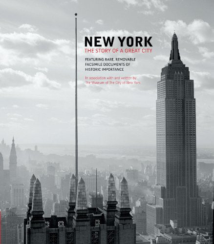 New York: The Story of a Great City by Museum of the City of New York; Henry,...